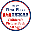 Texas Association of Authors First Place Children's Picture Book All Ages award badge